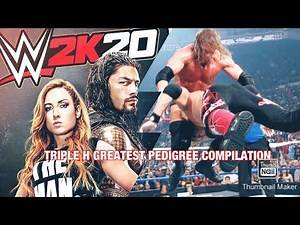 WWE 2K20 - TRIPLE H PEDIGREE COMPILATION (ONLINE GAMEPLAY)