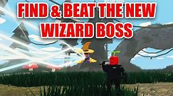 How to Find and BEAT the NEW WIZARD BOSS!! Roblox Islands