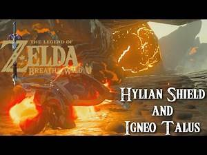 (Hylian Shield and the Igneo Talus) Legend of Zelda: Breath of the Wild (Part 12)