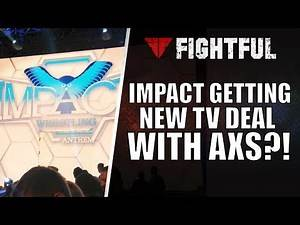 Impact Wrestling And AXS Negotiating TV Deal | Fightful Wrestling
