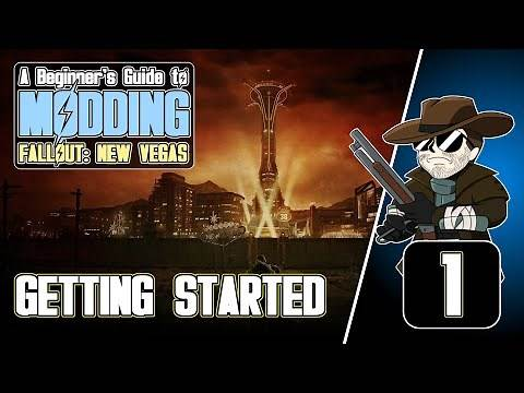Beginner's Guide to Modding FALLOUT: New Vegas (2020)#1 - Getting Started