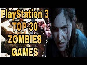 PS3 Best Zombie Games || Top 30 Games || PLAYSTATION 3 Horror Survival Games