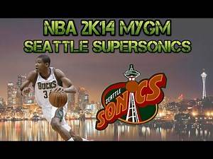NBA 2K14 My GM - Bucks Move To Seattle! SuperSonics Are Back! Ep.1