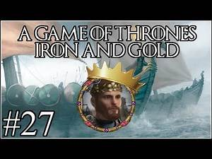 Game of Thrones: Gold and Iron #27 - Heir to House Hoare - Crusader Kings 2 Mods