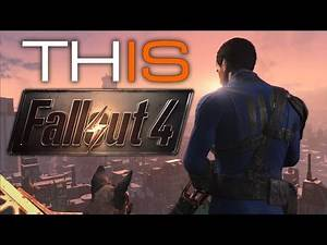 THIS IS FALLOUT 4