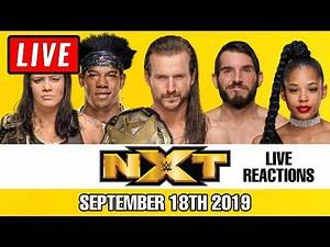 🔴 WWE NXT Live Stream September 18th 2019 - Full Show live reaction