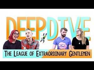 The League of Extraordinary Gentlemen (2003) - Deep Dive