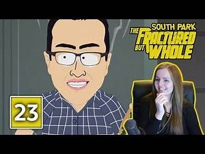 WE ALL HAVE AIDES   South Park The Fractured But Whole Gameplay Walkthrough Part 23