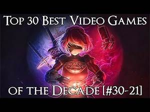 Ranking the Best Video Games of the Decade (2010-2019) [#30-21]