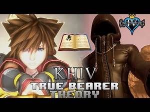 Kingdom Hearts IV (4)   True Bearer Theory