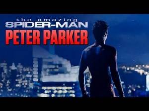 PETER PARKER || The Amazing Spider-man