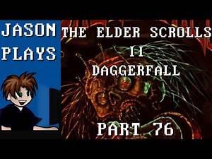 The Elder Scrolls II: Daggerfall [Part 76] - Dungeon Diving For Arkay