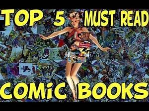 Top 5 Must Read Comic Books