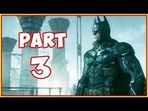 Batman Arkham Knight Gameplay Walkthrough - Part 3 - New Suit!
