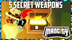 🔫5 SECRET WEAPONS!⭐ | Mad City | Roblox