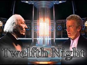 Twelfth Night - Fan made 10th Anniversary Doctor Who episode