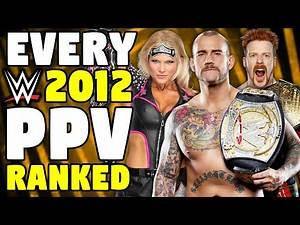 Every 2012 WWE PPV Ranked From WORST To BEST