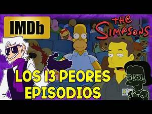 Los 13 Peores Episodios de Los Simpsons (según IMDb) - [Zebitas Martinex]