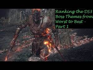 Ranking The Dark Souls 3 Boss Themes From Worst To Best - Part 1