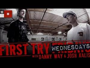 Danny Way - First Try Friday