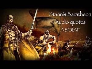 Stannis Baratheon audio quotes (book series) Game of Thrones