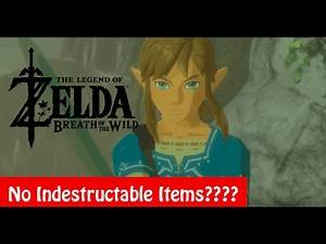 """Breath of the Wild No """"Indestructable"""" Items, Gear Repair Theory ( Slight Spoilers )"""
