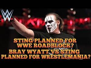 "WWE Roadblock: Sting To Return At WWE ""Roadblock"", Bray Wyatt vs Sting Planned For Wrestlemania 32?"
