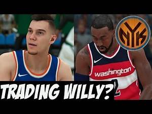 NBA 2K18 Knicks MyGM/My League Y2   Forced To Trade Willy? Close Game Vs. Wizards