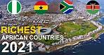 Top 10 Richest Countries In Africa by GDP 2021