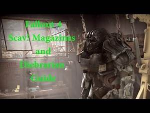 Fallout 4 Scav! Magazines and Diebrarian Guide
