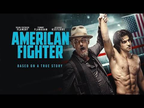 American Fighter | UK trailer | Starring Tommy Flanagan, Sean Patrick Flanery and George Kosturos