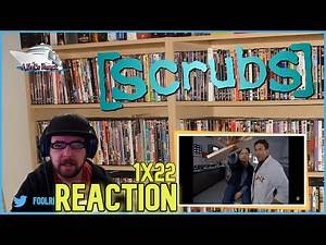 Scrubs 1x22 'My Occurrence' Reaction and Review