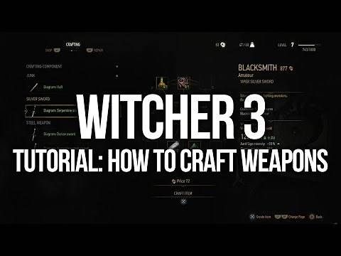 Witcher 3 Tutorial - How to Craft New Weapons
