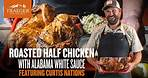BBQ Chicken With Alabama White Sauce   Traeger Grills