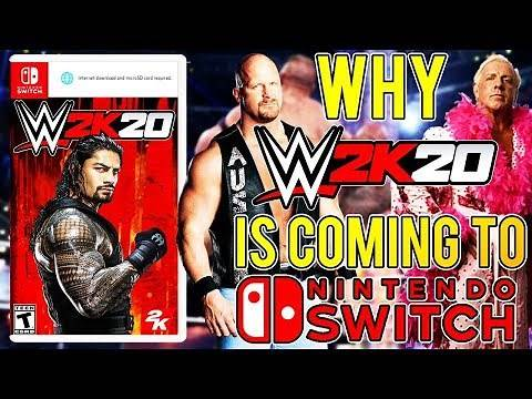 WHY IS WWE 2K20 COMING TO NINTENDO SWITCH RELEASE DATE LEAKED
