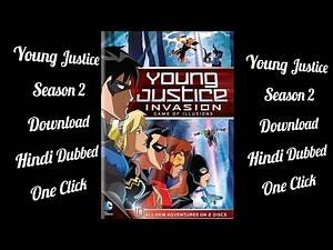 How to Download Young Justice Season 2 Hindi Dubbed
