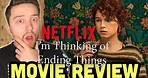 I'm Thinking of Ending Things Netflix Movie Review