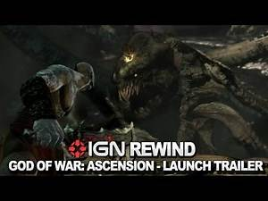 IGN Rewind Theater - God of War: Ascension - Launch Trailer
