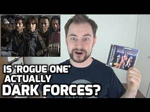 Is 'Rogue One: A Star Wars Story' Actually a 'Dark Forces' Movie?