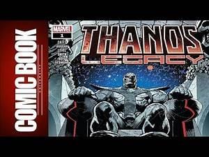 Thanos Legacy #1 | COMIC BOOK UNIVERSITY