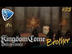 Kingdom Come: Deliverance - Brother   #35