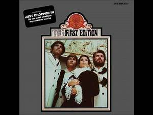 JUST DROPPED IN (To See What Condition My Condition Was In) By Kenny Rogers & The 1st Edition