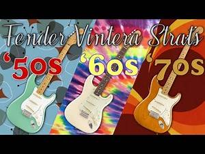 Fender Vintera Stratocaster '50s, '60s and '70s Comparison