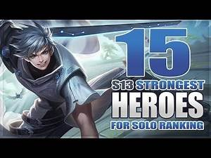 15 Strongest Heroes Best For Solo Ranking in Mobile Legends