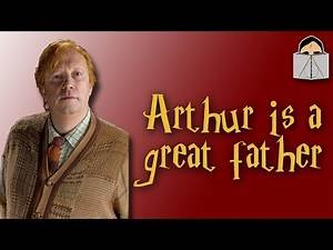 Arthur Weasley is a Great Father | Harry Potter Book Club