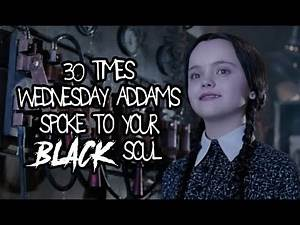 30 Times Wednesday Addams Spoke To Your Black Soul