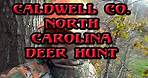 How to Deer Hunt in Caldwell Co. North Carolina