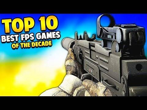 Top 10 BEST FPS Video Games of The Decade
