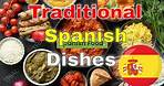 Top 15 Traditional dishes to eat in Spain