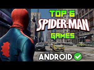 Top 6 Best SPIDER-MAN Games For Android (Offline) | High Graphics 2021 Android and iOS